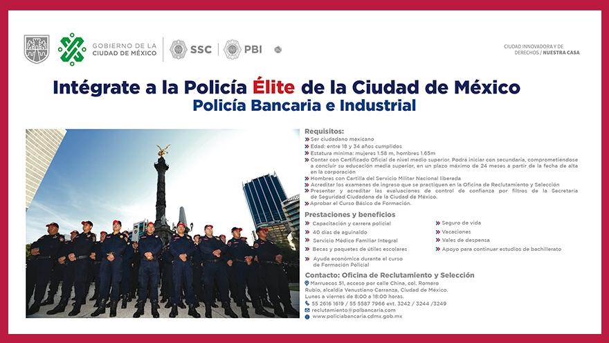 Intégrate a la Policía Élite de la Ciudad de México. Policía Bancaria e Industrial